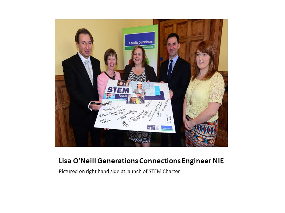 Lisa O'Neill Generations Connections Engineer NIE Pictured on right hand side at launch of STEM Charter