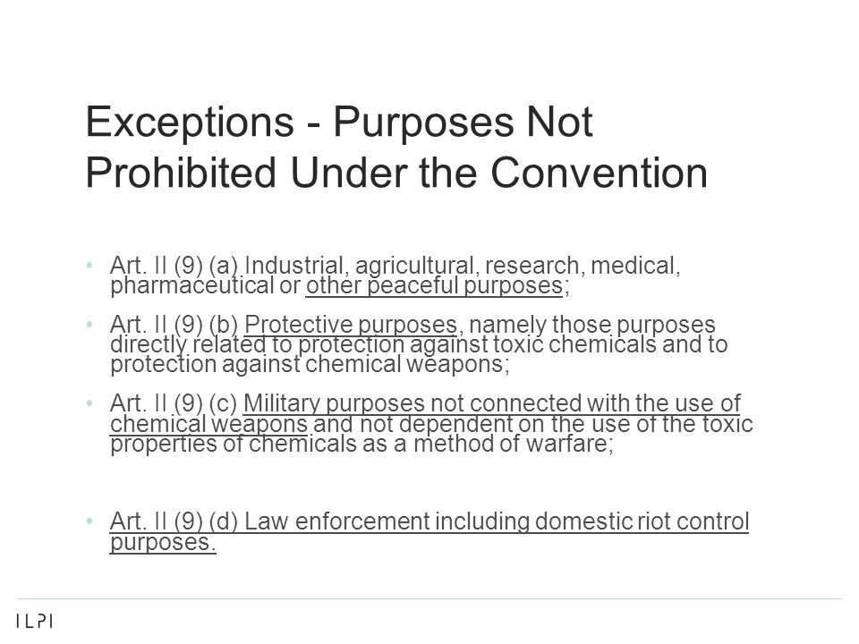 Exceptions - Purposes Not Prohibited Under the Convention Art.