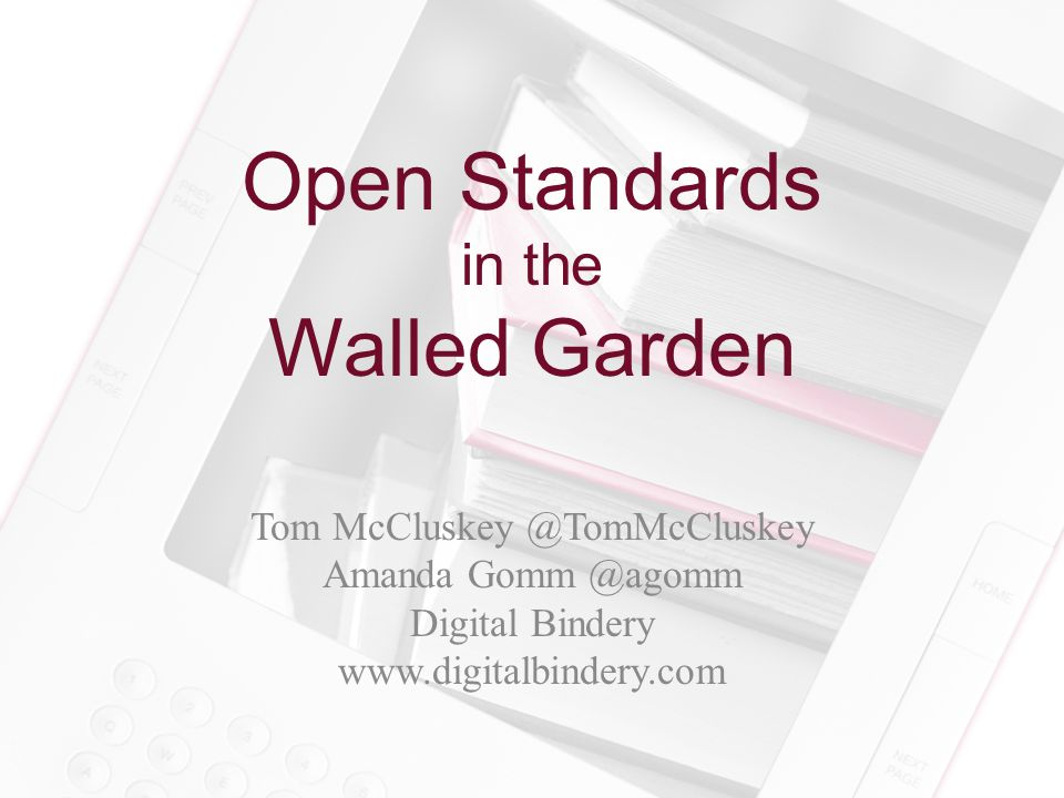 Open Standards in the Walled Garden Metadata Navigation Semantics Presentation
