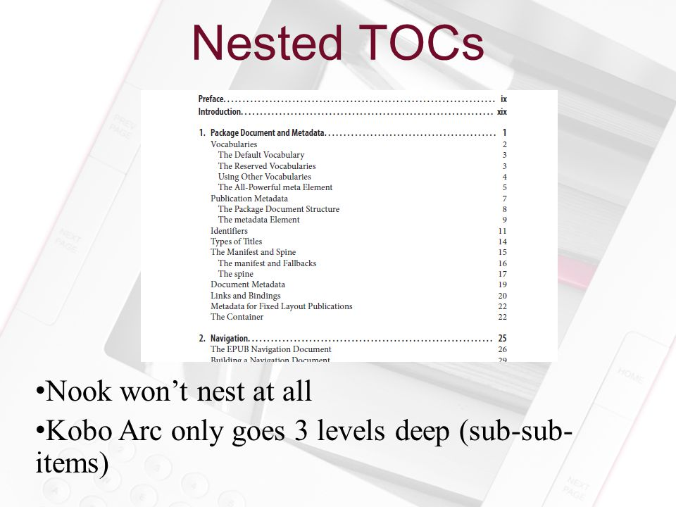 Nested TOCs Nook won't nest at all Kobo Arc only goes 3 levels deep (sub-sub- items)
