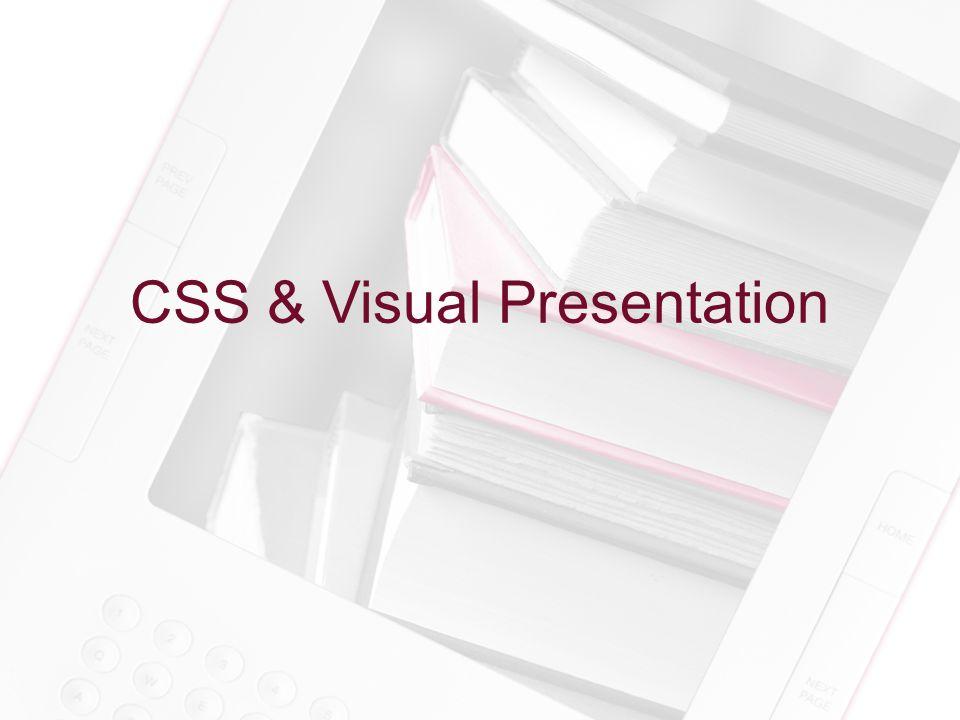 CSS & Visual Presentation