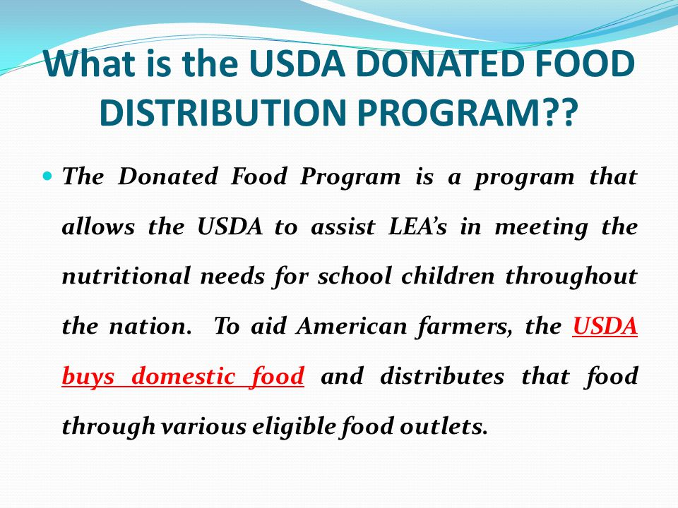 What is the USDA DONATED FOOD DISTRIBUTION PROGRAM?.