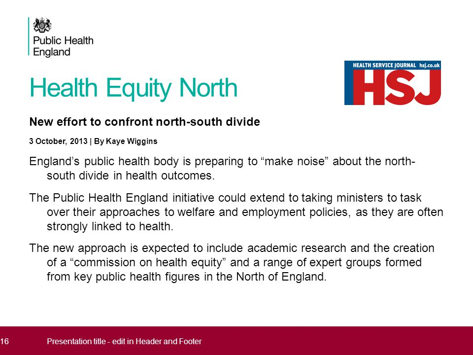 """Health Equity North New effort to confront north-south divide 3 October, 2013 