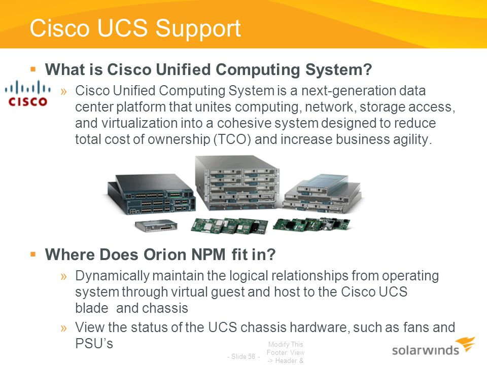 Cisco UCS Support  What is Cisco Unified Computing System? »Cisco Unified Computing System is a next-generation data center platform that unites comp