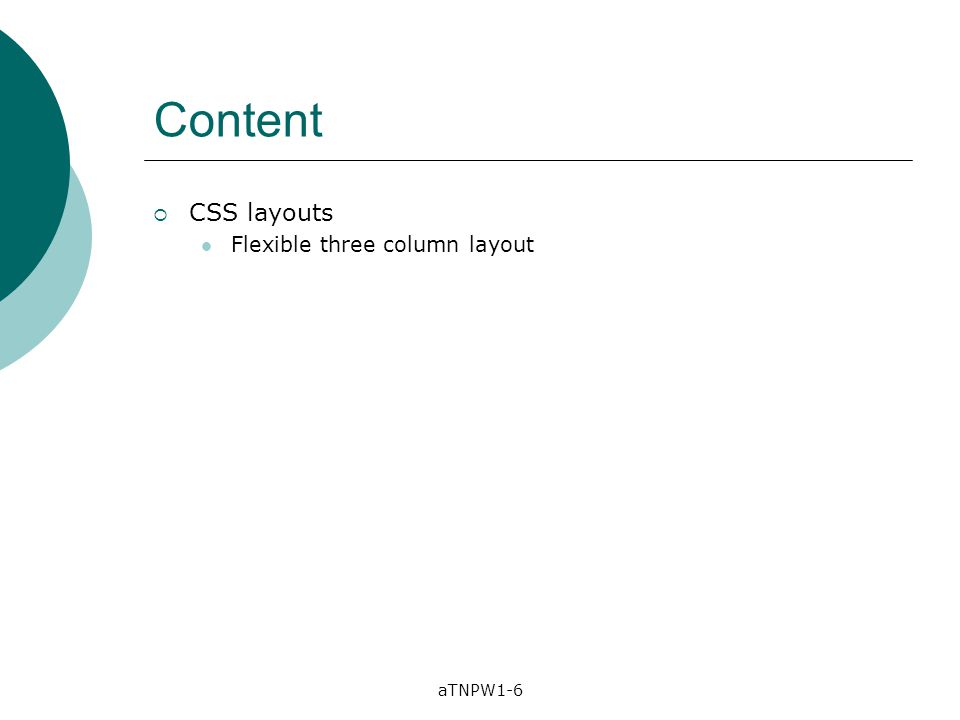aTNPW1-6 Content  CSS layouts Flexible three column layout