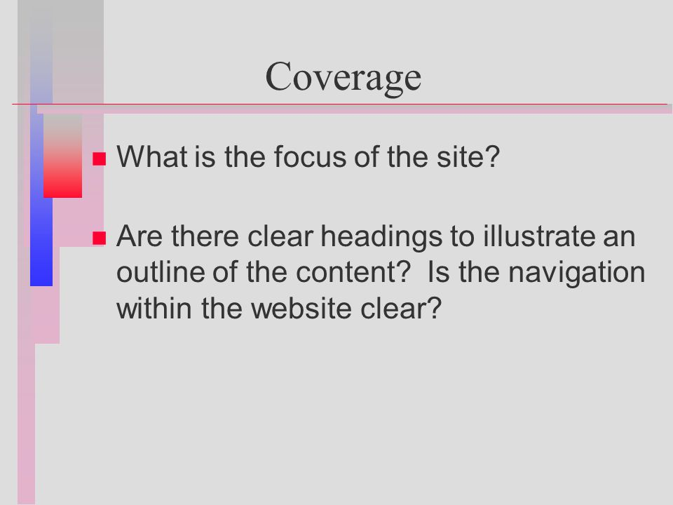 Coverage n n What is the focus of the site.
