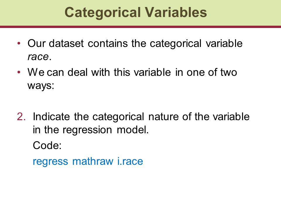 Our dataset contains the categorical variable race.
