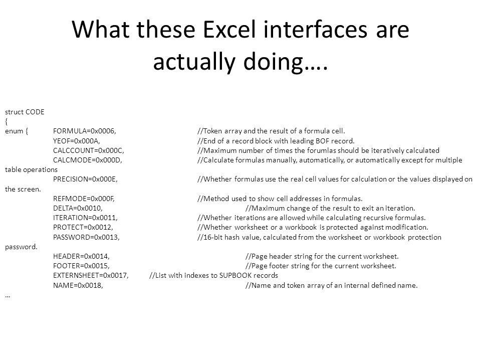 What these Excel interfaces are actually doing….