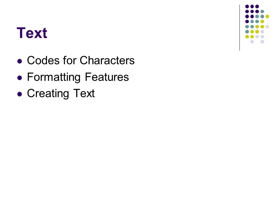 Text Codes for Characters Formatting Features Creating Text