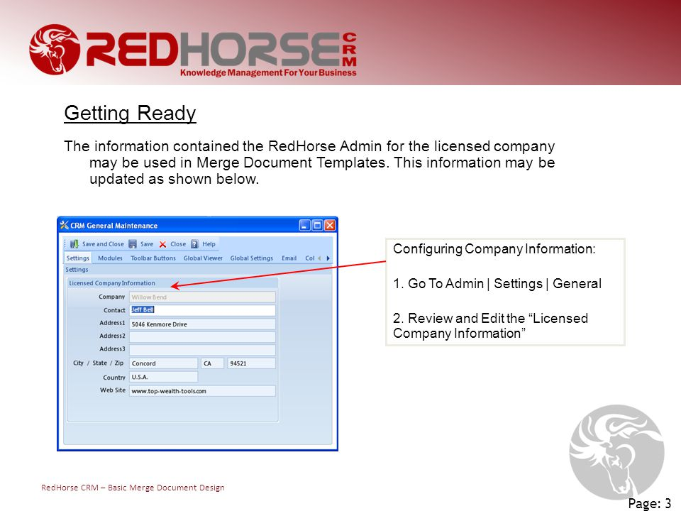 RedHorse CRM – Basic Merge Document Design Page: 3 Configuring Company Information: 1.