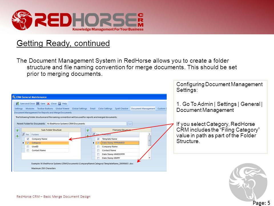 RedHorse CRM – Basic Merge Document Design Page: 5 Configuring Document Management Settings: 1. Go To Admin | Settings | General | Document Management