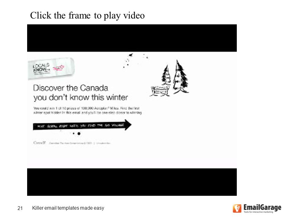 Killer email templates made easy 21 Click the frame to play video