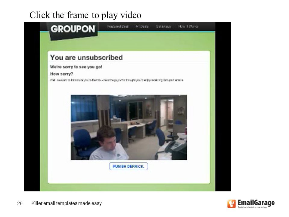 Killer email templates made easy 29 Click the frame to play video