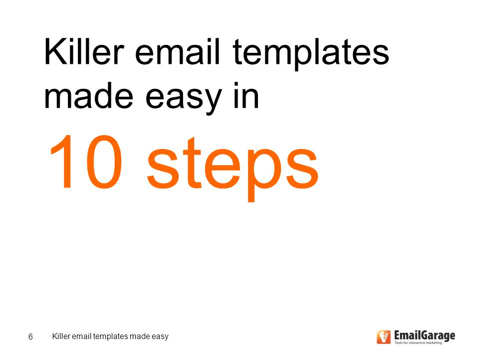 Killer email templates made easy in 10 steps Killer email templates made easy 6
