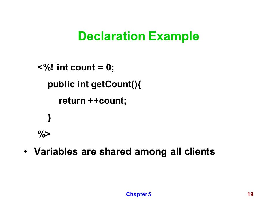 Chapter 519 Declaration Example <%.