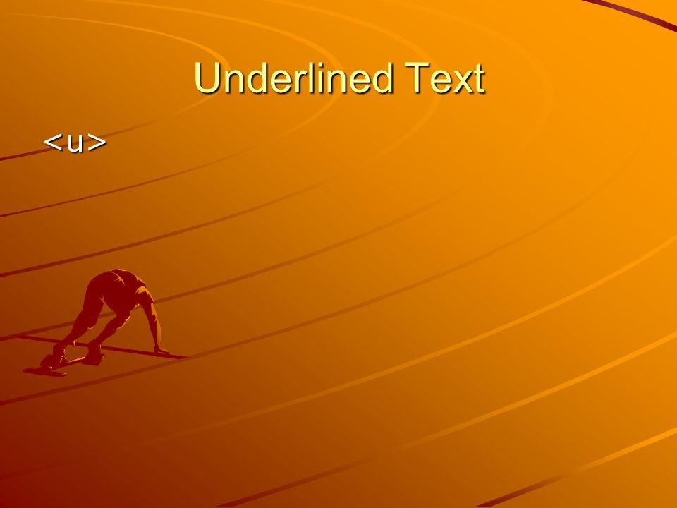 Underlined Text <u>