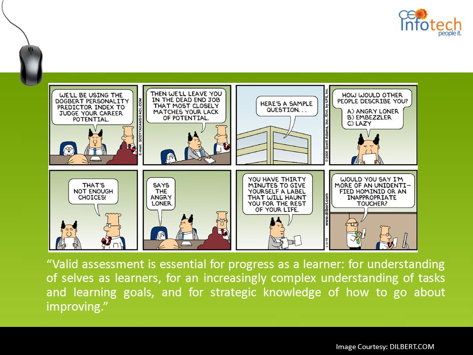"""Valid assessment is essential for progress as a learner: for understanding of selves as learners, for an increasingly complex understanding of tasks"