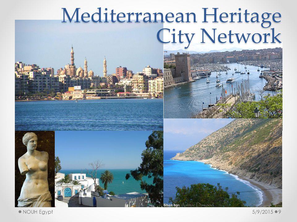 5/9/2015NOUH Egypt9 Mediterranean Heritage City Network