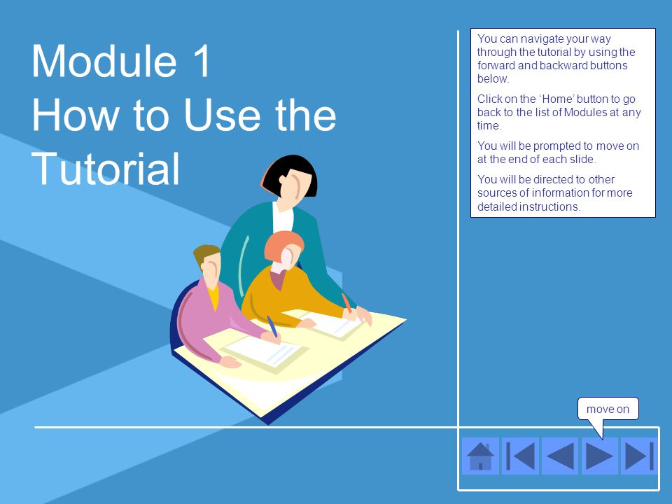 move on 8 Your Local LSC You have completed Module 8, about how to contact your local LSC.