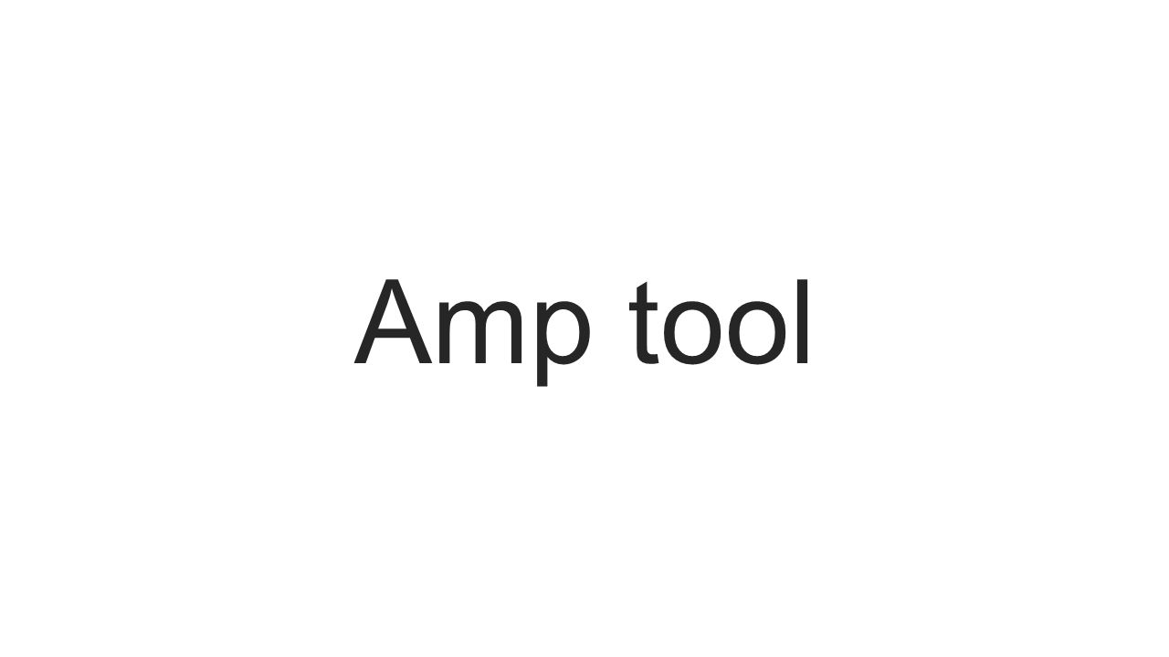Amp tool