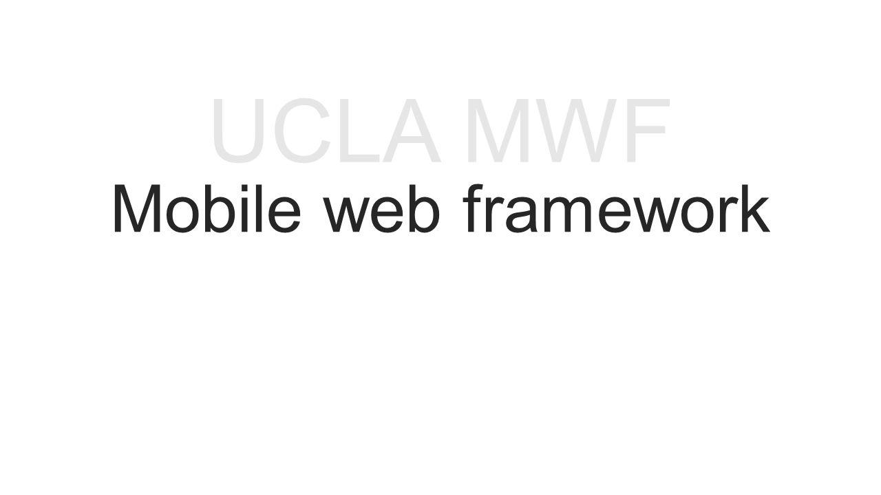 Mobile web framework