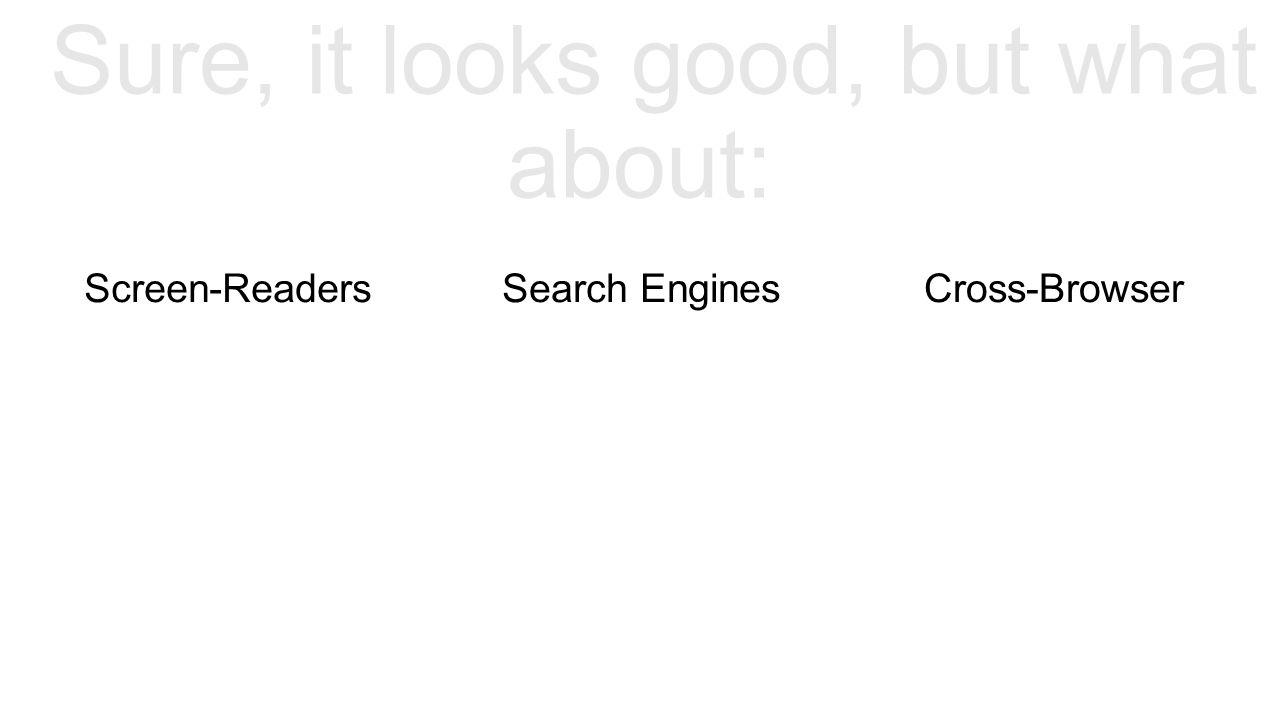 Screen-ReadersSearch EnginesCross-Browser