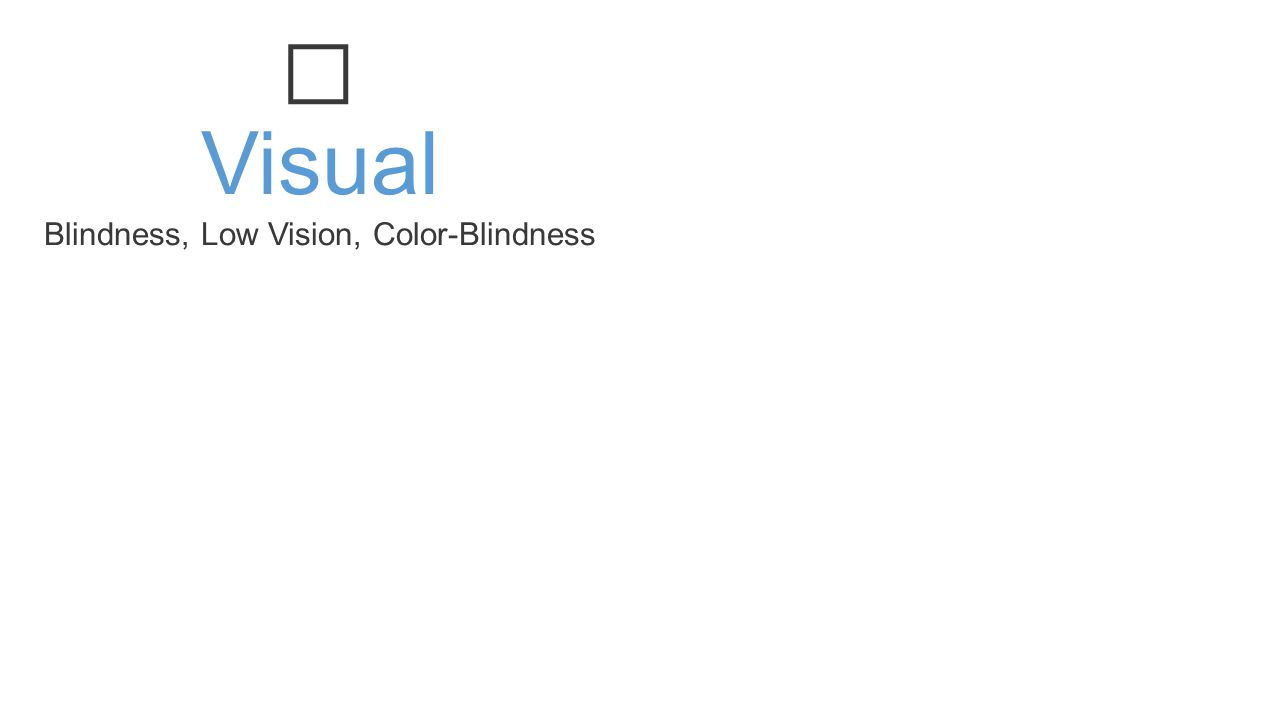 Visual Blindness, Low Vision, Color-Blindness