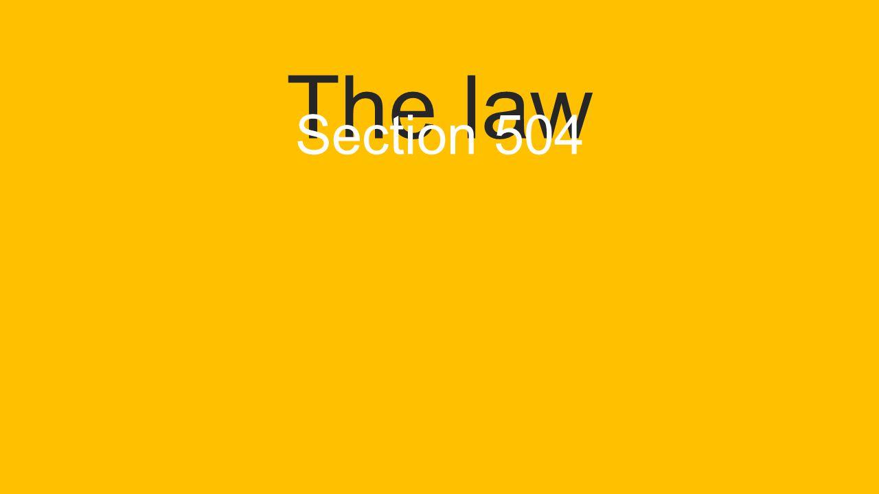 Section 504 section 508 Americans with disabilities act (ADA) Office of Civil Rights (OCR)