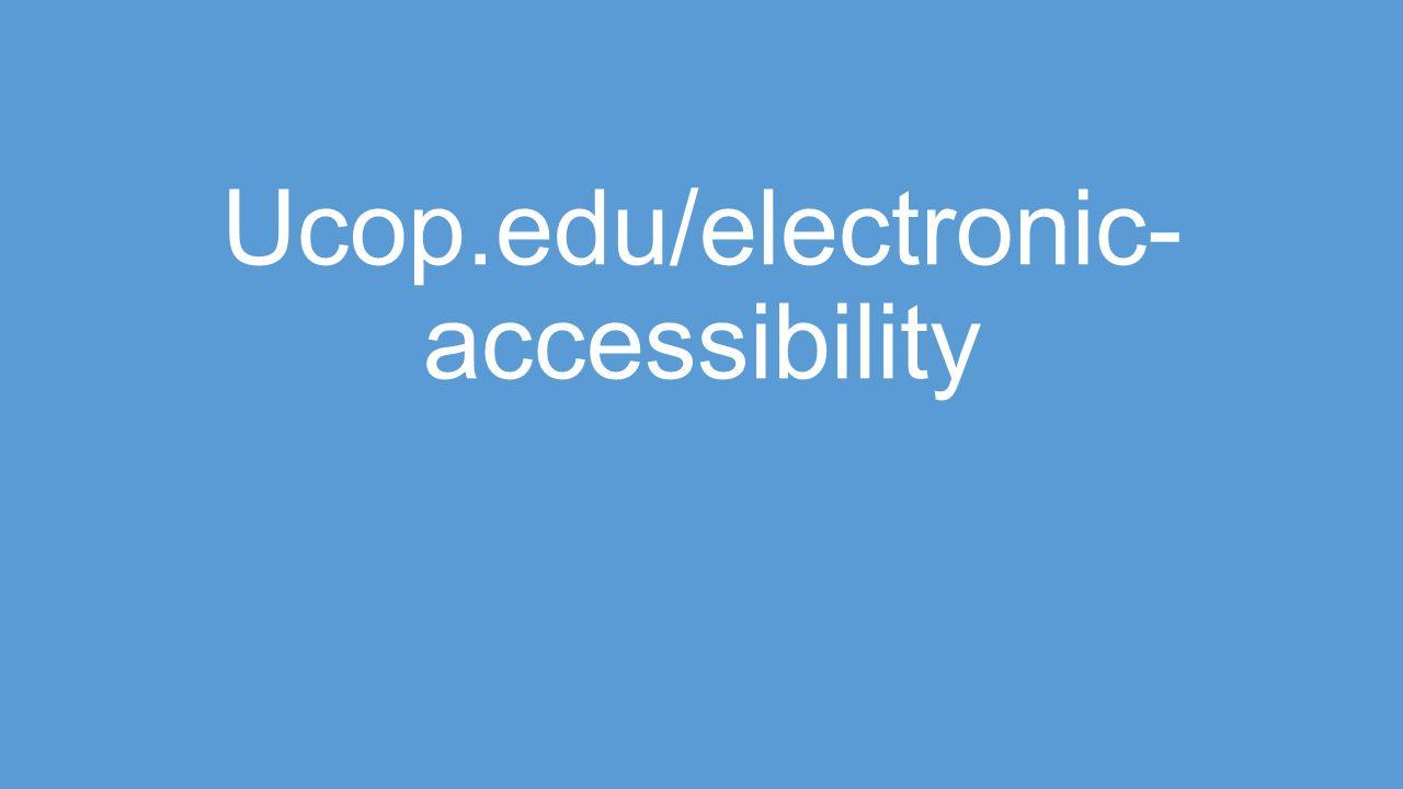 Ucop.edu/electronic- accessibility