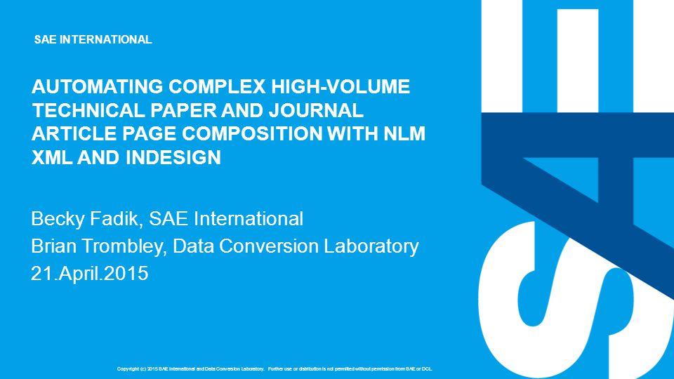SAE INTERNATIONAL Copyright (c) 2015 SAE International and Data Conversion Laboratory.