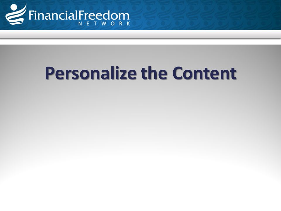 Personalize the Content