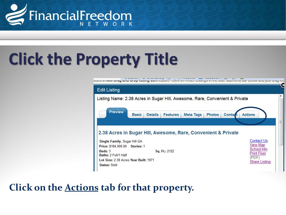 Click the Property Title Text Click the Property Title Click on the Actions tab for that property.