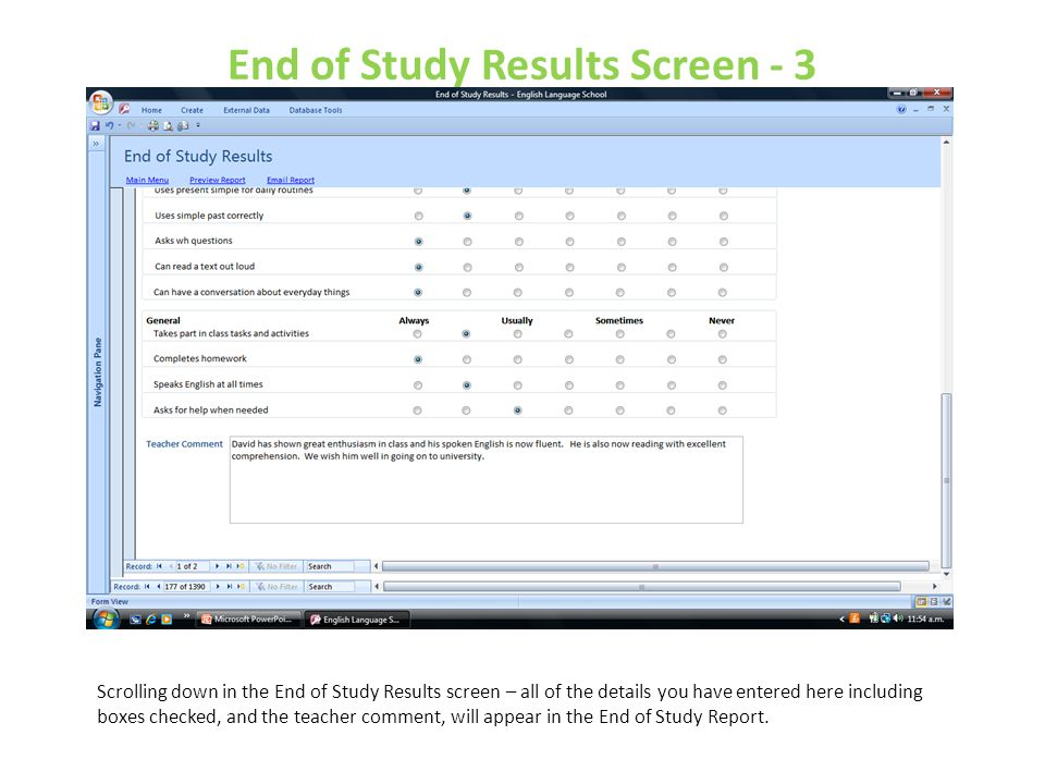 End of Study Results Screen - 3 Scrolling down in the End of Study Results screen – all of the details you have entered here including boxes checked,