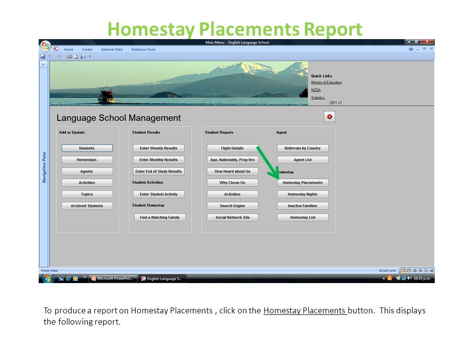 Homestay Placements Report To produce a report on Homestay Placements, click on the Homestay Placements button. This displays the following report.