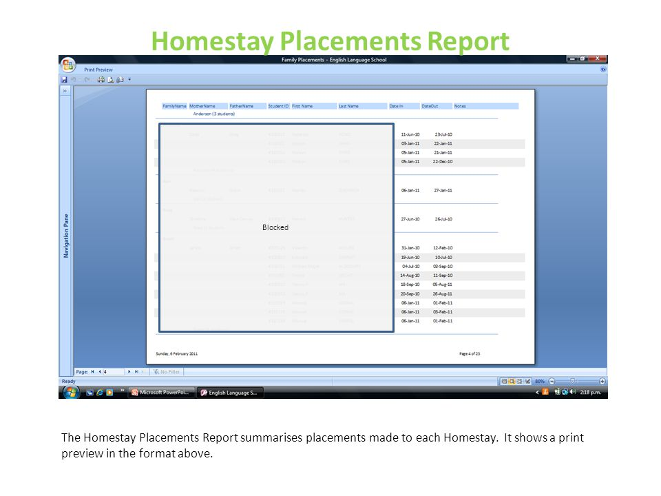 Homestay Placements Report The Homestay Placements Report summarises placements made to each Homestay. It shows a print preview in the format above. B