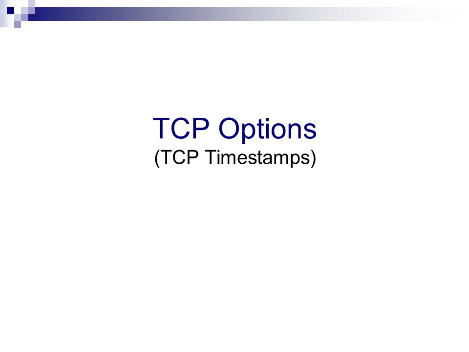 TCP Options (TCP Timestamps)