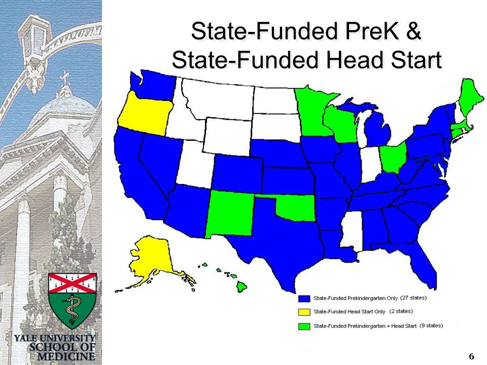 6 State-Funded PreK & State-Funded Head Start