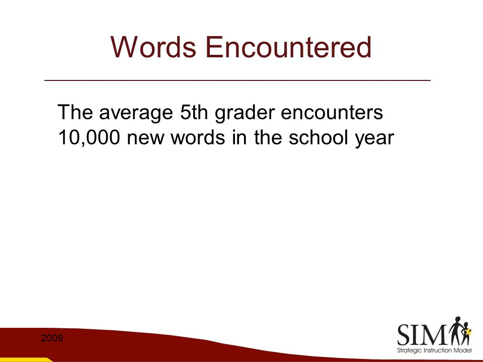 Words Learned per Year 3,000 2009