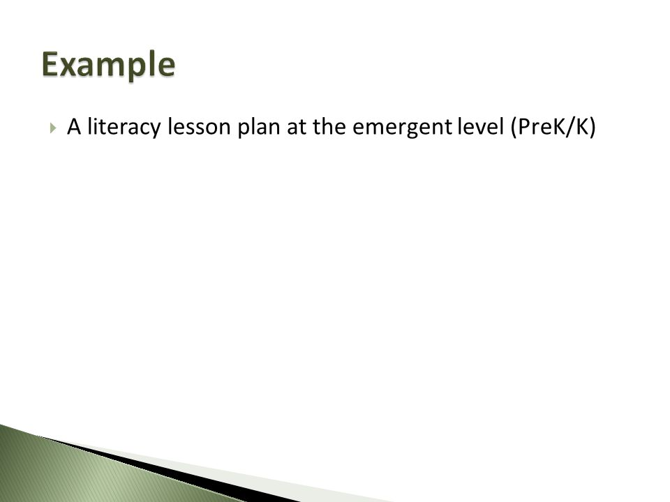  A literacy lesson plan at the emergent level (PreK/K)