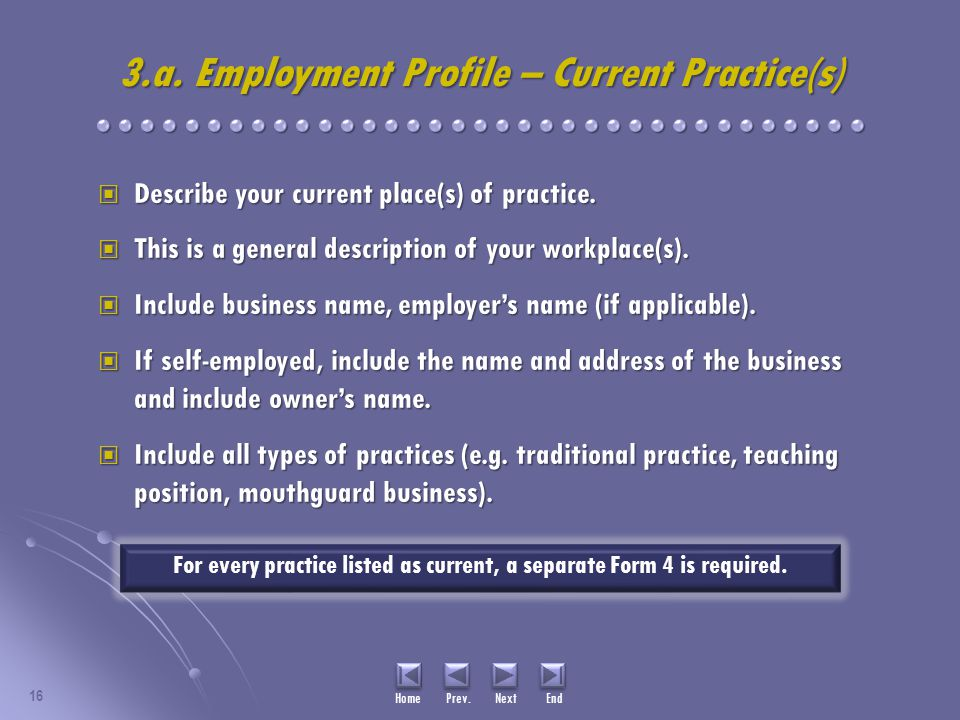 3.a. Employment Profile – Current Practice(s) Describe your current place(s) of practice.