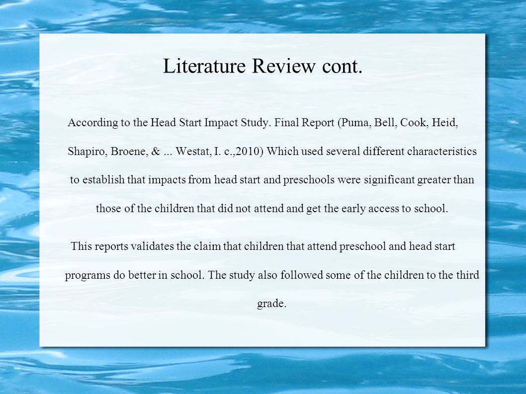 """Literature Review Love (2010) stated """"Overall, averaging across all program sites and all children and families in the sample, Early Head Start progra"""