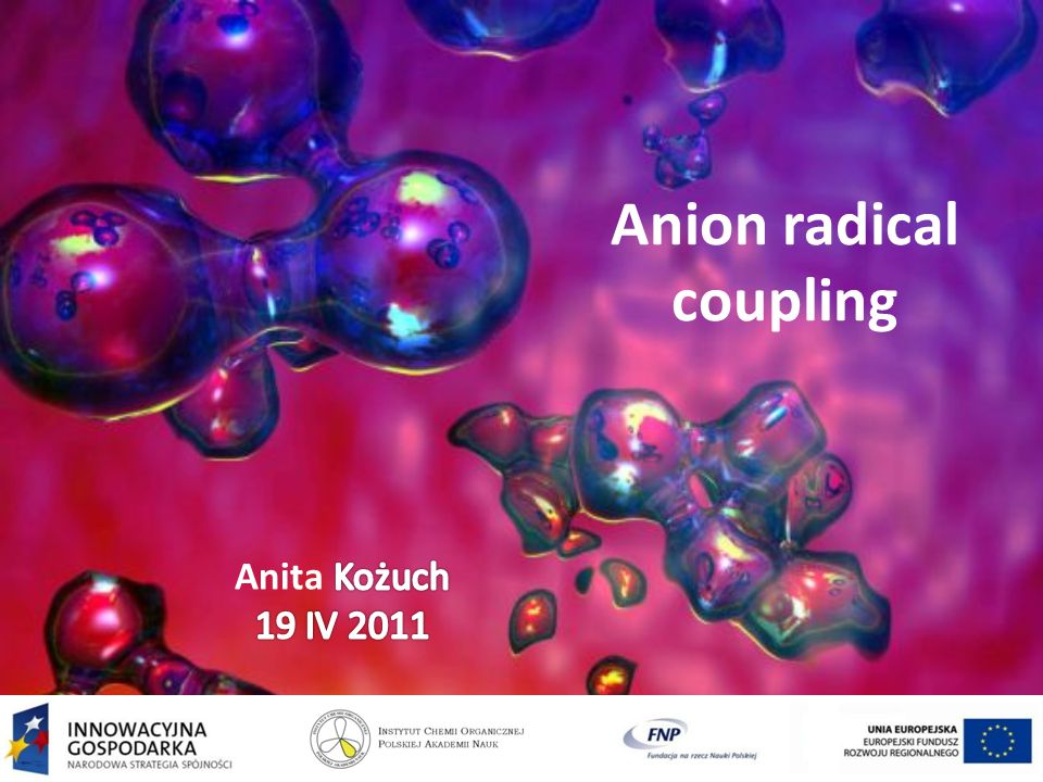 Anion radical coupling
