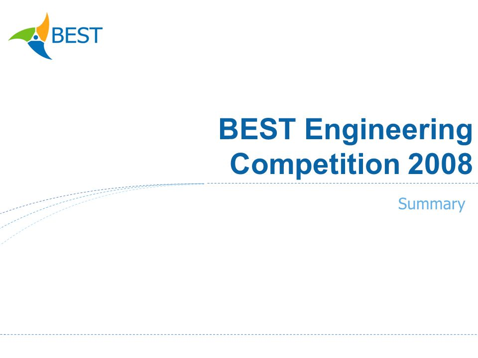 BEST Engineering Competition 2008 Summary