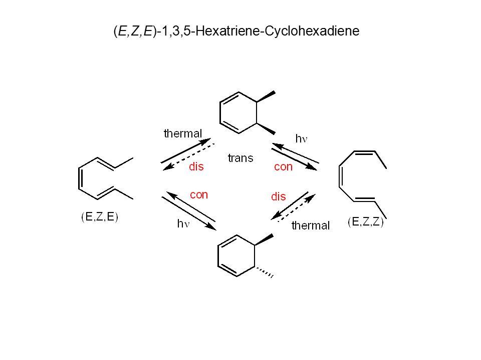 (E,Z,E)-Hexatriene-Cyclohexadiene (E,Z,E)-1,3,5-Hexatriene-Cyclohexadiene