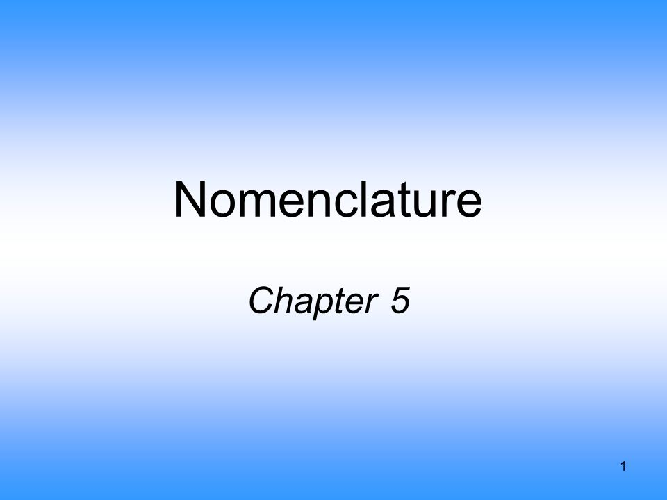 1 Nomenclature Chapter 5