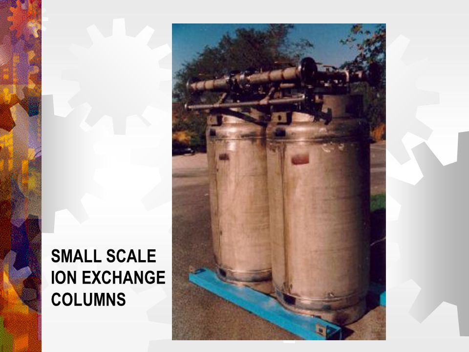 SMALL SCALE ION EXCHANGE COLUMNS