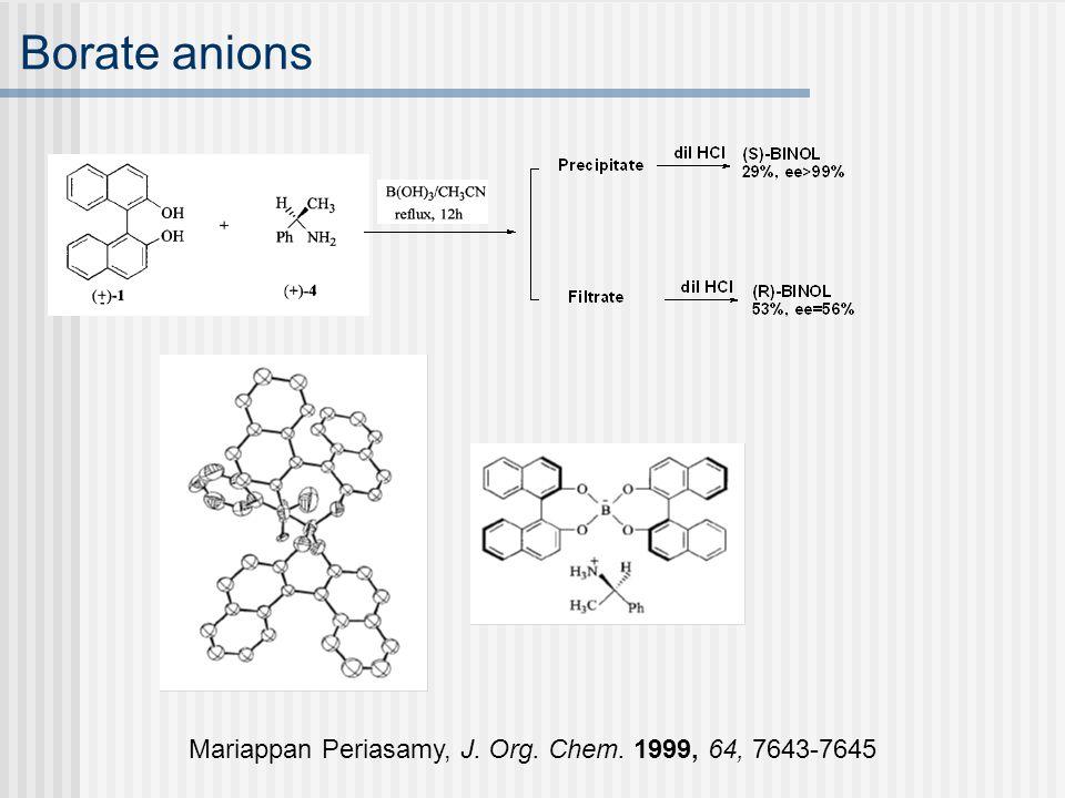 Borate anions Mariappan Periasamy, J. Org. Chem. 1999, 64, 7643-7645