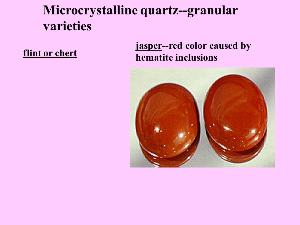 Microcrystalline quartz--fibrous varieties chrysoprase--apple green agate--parallel or curved color bands heliotrope (bloodstone)-- greenish with small red spots