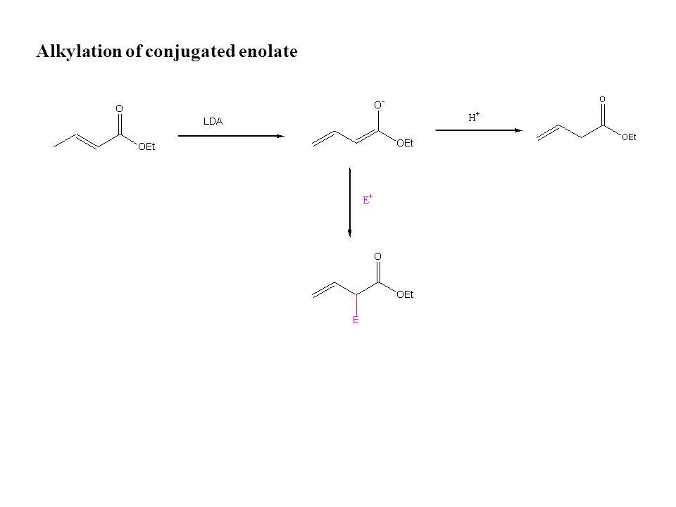 Alkylation of conjugated enolate