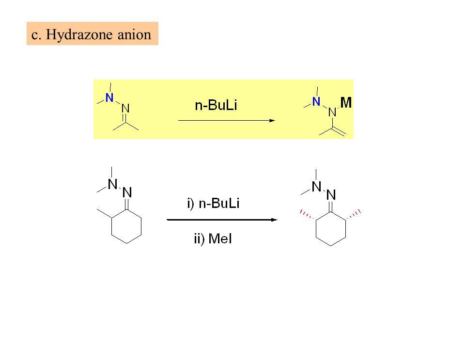 c. Hydrazone anion